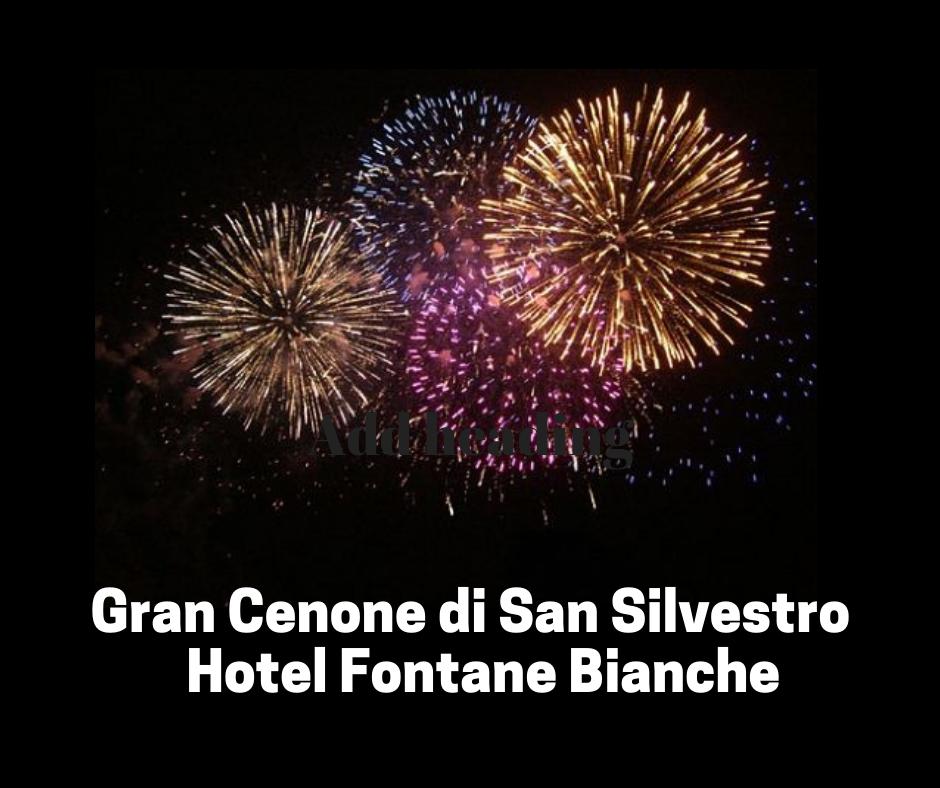 Gran Cenone di San Silvestro. 31 Dicembre 2018