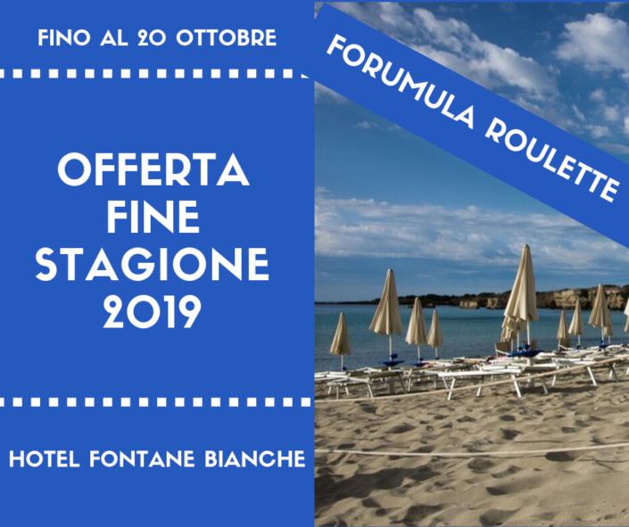 Offerta di Fine stagione 2019 - formula roulette