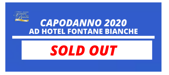 - SOLD OUT - CAPODANNO 2020 al Fontane Bianche