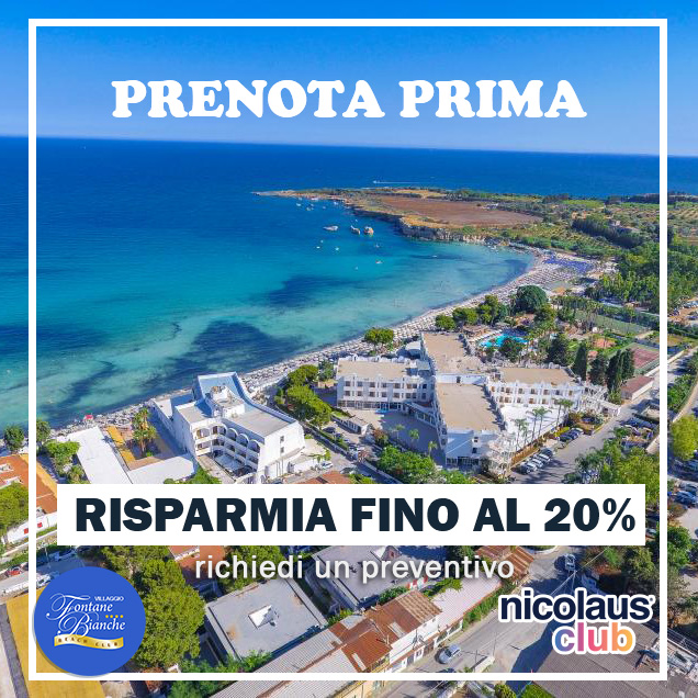 ESTATE 2021 - PRENOTA PRIMA! Fino al 20% di sconto in Formula Soft All-Inclusive